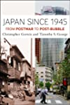 Japan Since 1945: From Postwar to Pos...