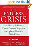 The Endless Crisis: How Monopoly-Fina...
