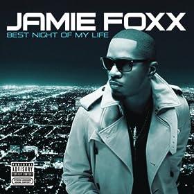 Best Night Of My Life [Explicit]: Jamie Foxx