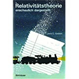 """Relativit�tstheorie anschaulich dargestellt. Gedankenexperimente, Zeichnungen, Bilder.von """"Lewis C. Epstein"""""""