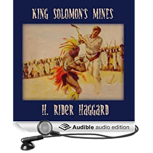 King Solomon's Mines (Unabridged)