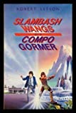Slambash Wangs of a Compo Gormer (0001847872) by Leeson, Robert
