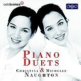 Piano Duets - Christina & Michelle Naughton Christina & Michelle Naughton