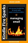 Kindle Fire Sparks: Managing Email