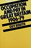 img - for Occupation and Pay in Great Britain, 1900-79 book / textbook / text book
