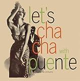 echange, troc Tito Puente & His Orchestra - Let's Cha Cha