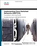 img - for Implementing Cisco IP Switched Networks (SWITCH) Foundation Learning Guide: Foundation learning for SWITCH 642-813 (Foundation Learning Guides) 1st (first) Edition by Froom, Richard, Sivasubramanian, Balaji, Frahim, Erum published by Cisco Press (2010) book / textbook / text book