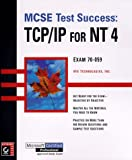 img - for MCSE Test Success(TM): TCP/IP for NT 4 by Inc. VFX Technologies VFX Technologies (1998-08-01) Paperback book / textbook / text book