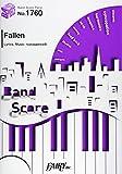 バンドスコアピース1760 Fallen by EGOIST  ~人気TVアニメ「PSYCHO-PASS サイコパス 2」EDテーマ (BAND SCORE PIECE)