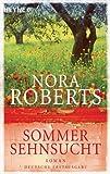 Sommersehnsucht: Roman (Der Jahreszeitenzyklus 2)