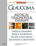 Glaucoma: Expert Consult Premium Edition - Enhanced Online Features, Print, and DVD, 2-Volume Set