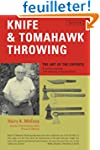 Knife and Tomahawk Throwing: The Art...