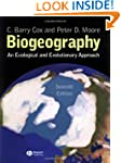Biogeography: An Ecological and Evolu...