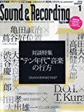 Sound & Recording Magazine (サウンド アンド レコーディング マガジン) 2010年 01月号 [雑誌]