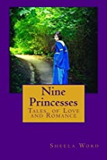 Nine Princesses: Tales of Love and Romance
