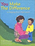 img - for You Make the Difference: In Helping Your Child Learn by Ayala Manolson (1995) Paperback book / textbook / text book