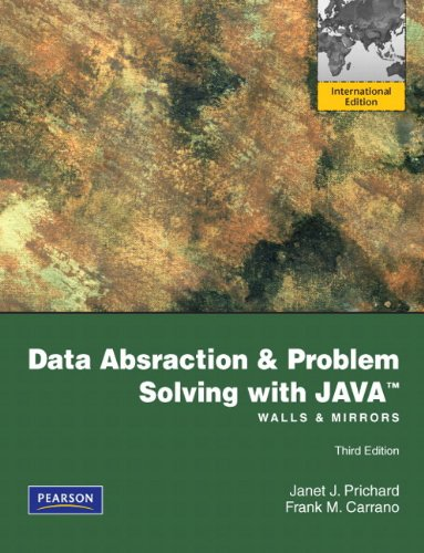 Data Abstraction & Problem Solving with Java Walls & Mirrors Third Edition International Edition, by Prichard Carrano