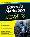Guerrilla Marketing For Dummies (For Dummies (Business & Personal Finance))