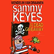 Sammy Keyes and the Dead Giveaway | Wendelin Van Draanen