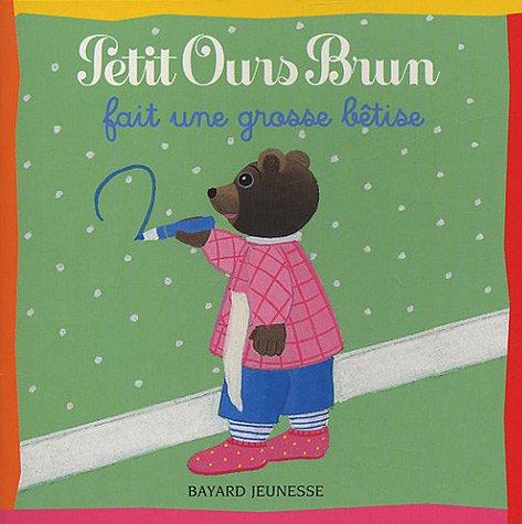 tlcharger petit ours brun fait une grosse btise pdf danile bour pomme dapi - Petit Ours Brun Telecharger