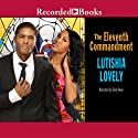 The Eleventh Commandment (       UNABRIDGED) by Lutishia Lovely Narrated by Simi Howe