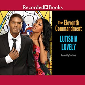 The Eleventh Commandment | [Lutishia Lovely]