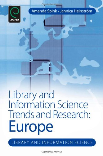 Library and Information Science Trends and Research: Europe (Library & Information Science)