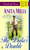 The Duke's Double (Lords of Love) (0451199545) by Mills, Anita