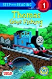 Thomas Goes Fishing (Thomas and Friends) (Step into Reading)