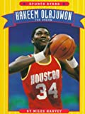 Hakeem Olajuwon: The Dream (Sports Stars) (0516443879) by Harvey, Miles