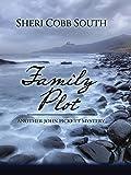 Family Plot (John Pickett Mysteries)