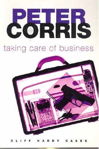 Taking Care of Business (Cliff Hardy series)