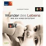 """Wunder des Lebensvon """"Alexander Tsiaras"""""""