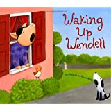 Waking Up Wendell [Hardcover]