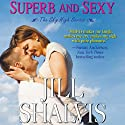 Superb and Sexy Audiobook by Jill Shalvis Narrated by Lillian Claire