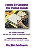 img - for Secrets To Creating The Perfect Speech book / textbook / text book
