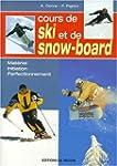 Cours de ski et de snow-board : Mat�r...