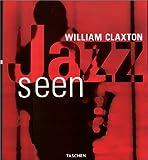 echange, troc Don Heckman - Claxton, Jazz seen
