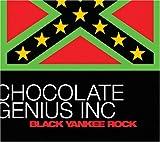 echange, troc Chocolate Genius Inc - Black Yankee Rock