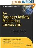 Pro BAM in BizTalk Server 2009