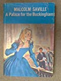 Palace for the Buckinghams (0237350904) by Saville, Malcolm
