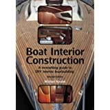 Boat Interior Construction: A Bestselling Guide to DIY Interior Boatbuildingby Michael Naujok
