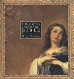 Images From The Bible: A Celebration (0824515714) by Water, Mark