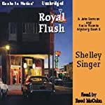 Royal Flush: Jake Samson and Rosie Vicente Series, Book 6 | Shelley Singer