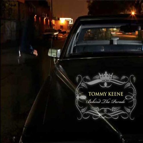Tommy Keene, Behind The Parade