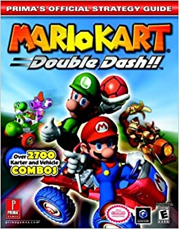 Mario Kart: Double Dash!! (Prima's Official Strategy Guide) Paperback