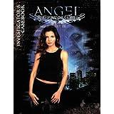 ANGEL INVESTIGATORS CASEBOOK *CXD (Angel RPG) ~ Various