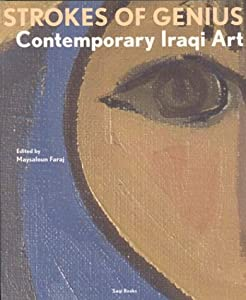 Strokes of Genius: Contemporary Iraqi Art: Amazon.es