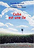 Cuba est unele