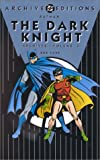 Batman: The Dark Knight - Archives, Volume 3 (156389615X) by Kane, Bob